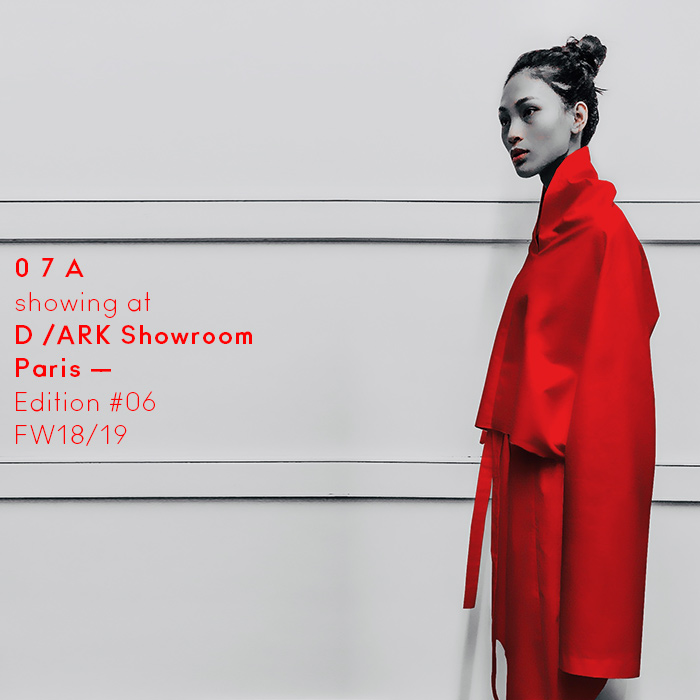 0 7 A showing at D /ARK Showroom – Paris